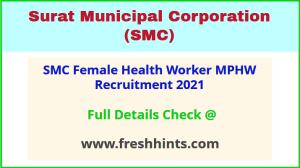 SMC Female Health Worker MPHW Recruitment 2021