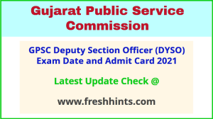 Gujarat Deputy Section Officer Call Letter 2021