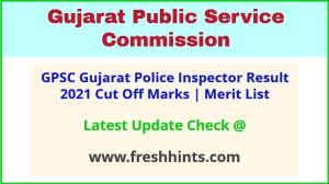 Gujarat Police Inspector Selection List 2021