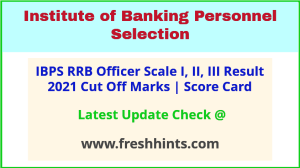 IBPS CRP RRB 10 PO Results Selection List 2021
