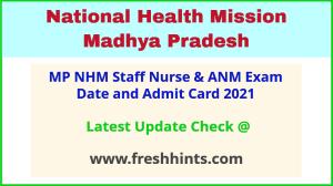 National Health Mission Madhya Pradesh ANM Admit Card 2021