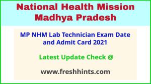 National Health Mission Madhya Pradesh Lab Technician Admit Card 2021