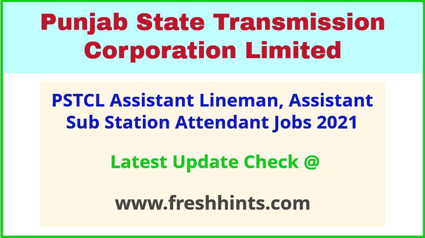 PSTCL Assistant Lineman ASSA Vacancy Notification 2021