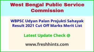 West Bengal Udyan Palan Projukti Sahayak Selection List 2021