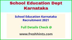 School Education Karnataka Recruitment 2021