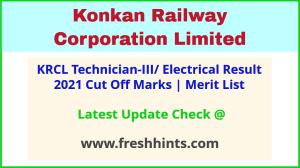 KRCL Technician-III Results Selection List 2021
