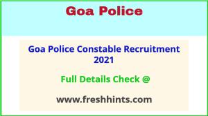 Goa Police Constable Recruitment 2021