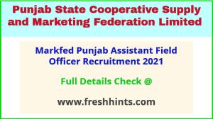 Markfed Punjab Assistant Field Officer Recruitment 2021