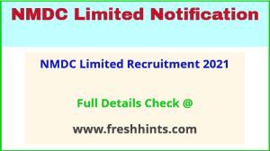 NMDC Limited Recruitment 2021
