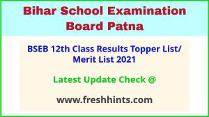 Bihar Board Intermediate Merit List 2021
