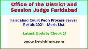 Faridabad District Court Peon Process Server Selection List 2021