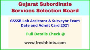 Gujarat Laboratory Assistant Admit Card 2021