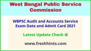 West Bengal Audit and Accounts Service Exam Admit Card 2021