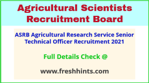 ASRB agricultural research service senior technical officer recruitment 2021