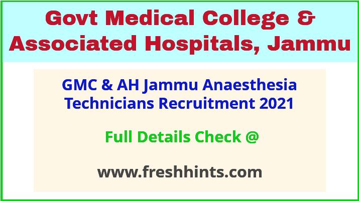 GMC & AH Jammu anaesthesia technicians recruitment 2021