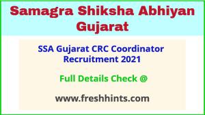 SSA Gujarat CRC Coordinator Recruitment 2021