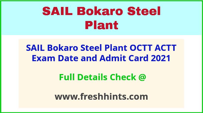SAIL Bokaro Steel Plant OCT ACT Hall Ticket 2021
