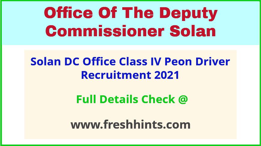 DC Office Solan Class IV Vacancy Notification 2021