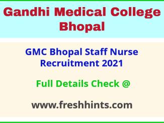 GMC Bhopal Staff Nurse Vacancy Notification 2021