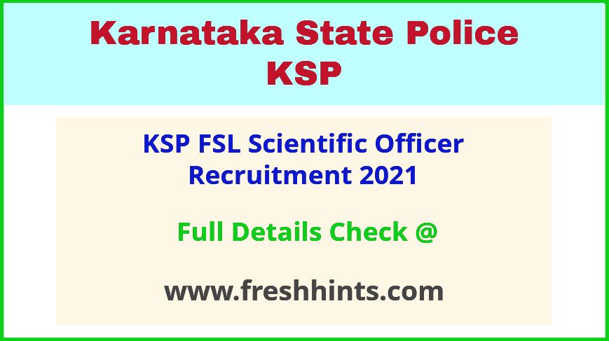 Karnataka Police FSL Scientific Officer Vacancy Notification 2021
