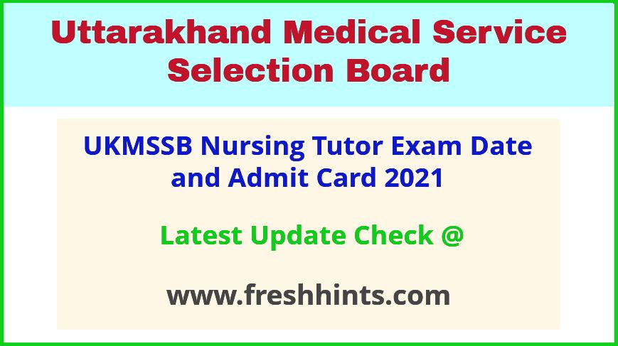 Uttarakhand Nursing Tutor Exam Hall Ticket 2021