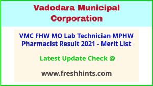 Vadodara Mahanagar Palika MPHW FHW Selection List 2021