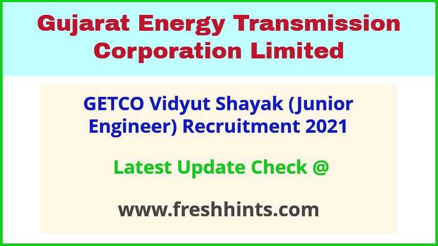 GETCO Vidyut Shayak Junior Engineer Bharti 2021