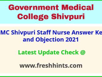 GMC Shivpuri Staff Nurse Exam Answer Sheet 2021
