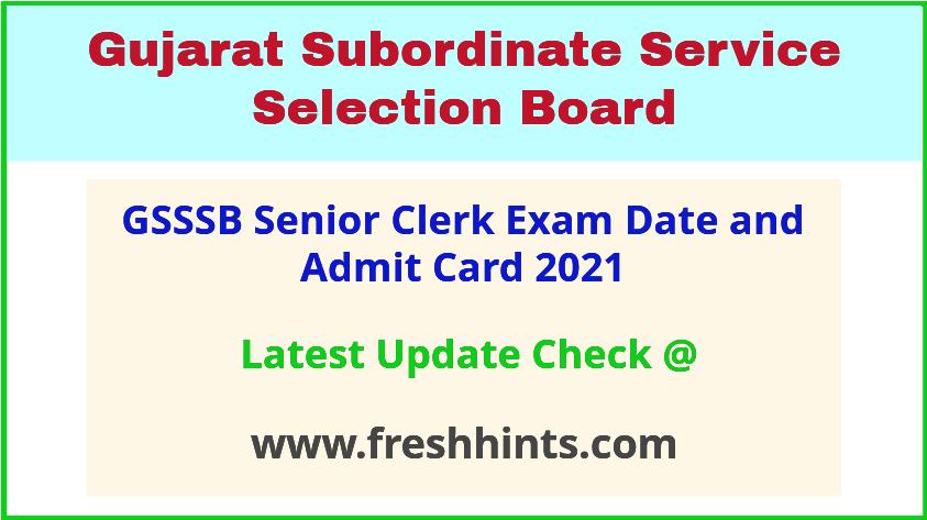 Gujarat Sr Clerk Exam Admit Card 2021