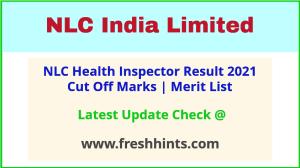 NLCIL Health Inspector Selection List 2021