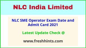 NLCIL SME Operator Exam Hall Ticket 2021