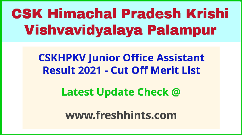 CSK HP Junior Office Assistant Selection List 2021