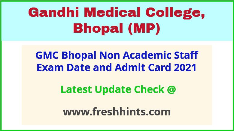 Gandhi Medical College Non Academic Staff Hall Ticket 2021