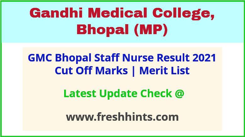 Gandhi Medical College Bhopal Staff Nurse Selection List 2021