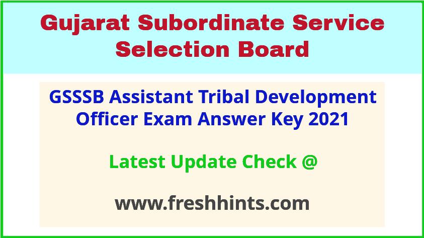 Gujarat Assistant Tribal Development Officer Answer Sheet 2021