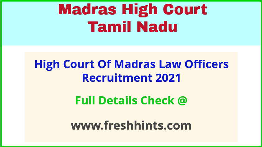high court of madras law officers recruitment 2021