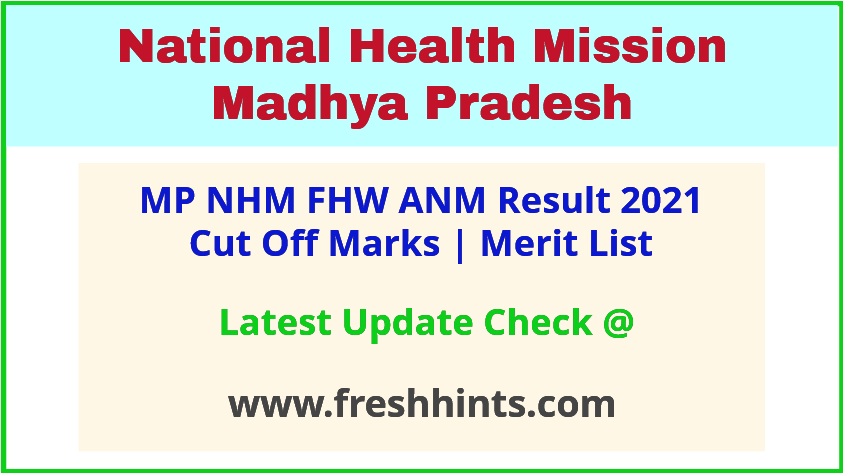NHM Madhya Pradesh FHW ANM Selection List 2021