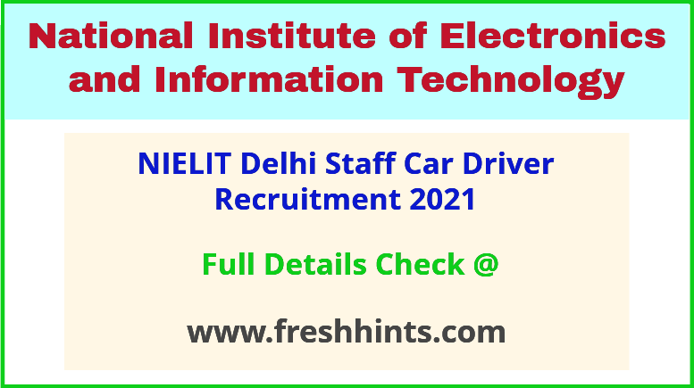 NIELIT delhi driver group C recruitment 2021
