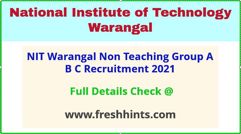 NITW warangal Non Teaching recruitment 2021