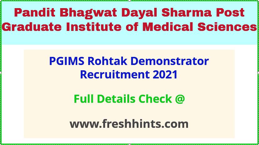 PGIMS rohtak demonstrator recruitment 2021