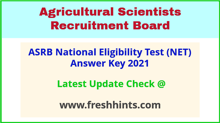 ASRB National Eligibility Test Answer Sheet 2021