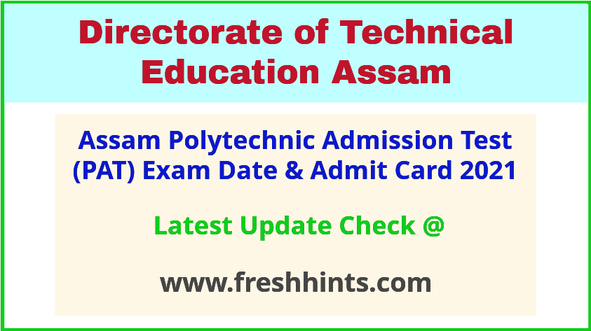 Assam Polytechnic Entrance Exam Admit Card 2021