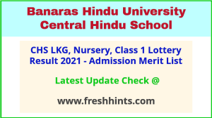 BHU CHS 1st 2nd Merit List 2021