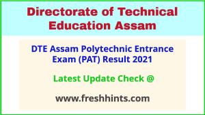 DTE Assam Polytechnic Entrance Exam Result 2021