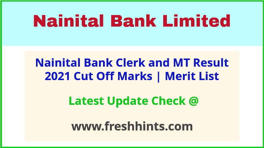 Nainital Bank Management Trainee Selection List 2021