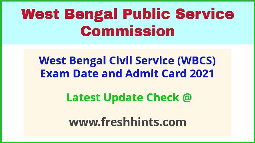 PSC West Bengal Civil Service Exam Hall Ticket 2021