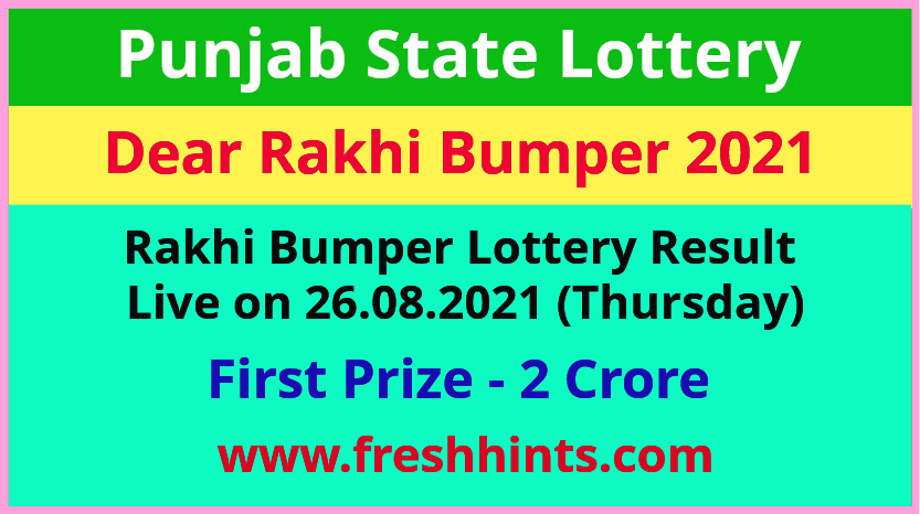 Punjab Lottery Rakhi Bumper Winner List 2021