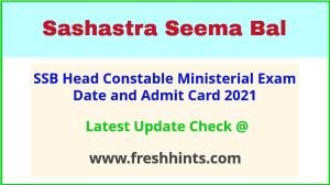Sashastra Seema Bal HC Exam Hall Ticket 2021