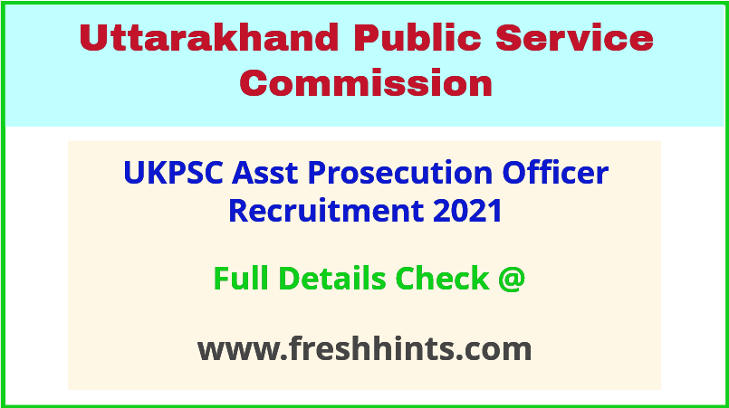 ukpsc asst prosecution officer recruitment 2021
