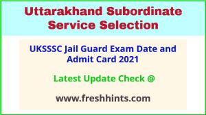 Uttarakhand Bandi Rakshak Exam Hall Ticket 2021